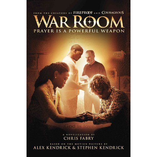 War Room : Prayer Is a Powerful Weapon
