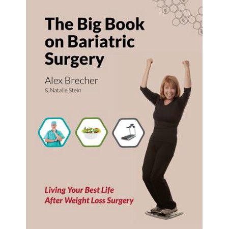 The Big Book on Bariatric Surgery (Paperback)