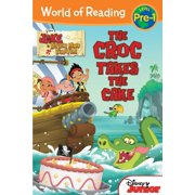 Jake and the Never Land Pirates: Croc Takes the Cake, The - eBook