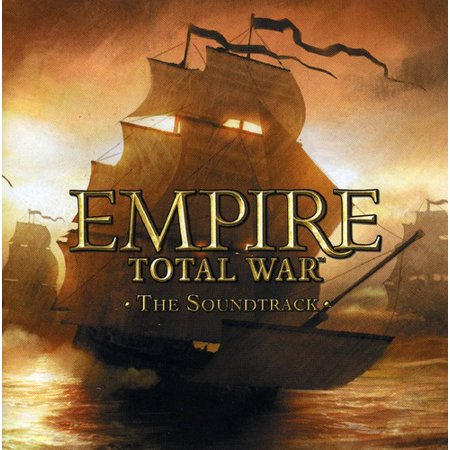 Empire Total War   Game O S T