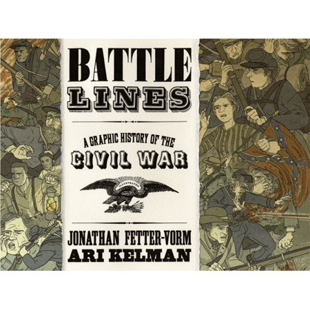 Battle Lines - A Graphic History of the Civil War - image 1 of 1