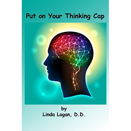 Put on Your Thinking Cap: Your Brain - Thinking Cap