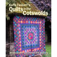 Kaffe Fassett's Quilts in the Cotswolds : Medallion Quilt Designs with Kaffe Fassett Fabrics