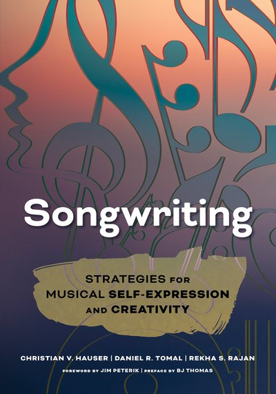 Songwriting : Strategies for Musical Self-Expression and Creativity by