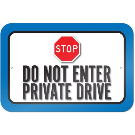 Stop Do Not Enter Private Drive Sign ()