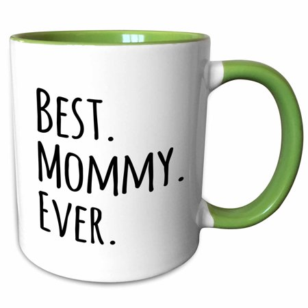 3dRose Best Mommy Ever - Gifts for moms - Mother nicknames - Good for Mothers day - black text - Two Tone Green Mug,