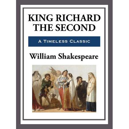 King Richard the Second - eBook
