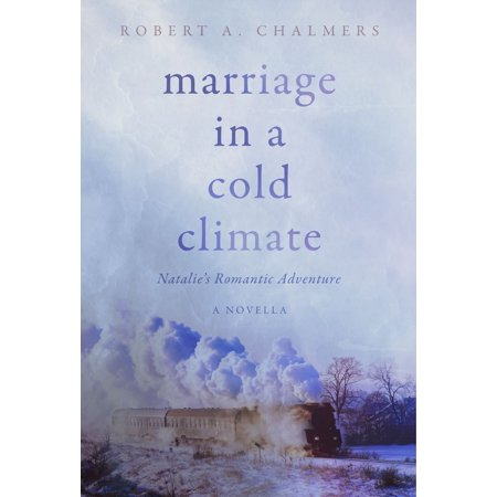 Marriage In A Cold Climate - eBook ()