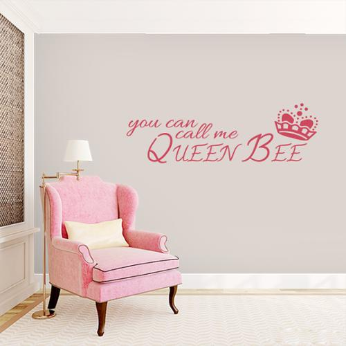Sweetums You Can Call me Queen Bee - Wall Decal - 36x12