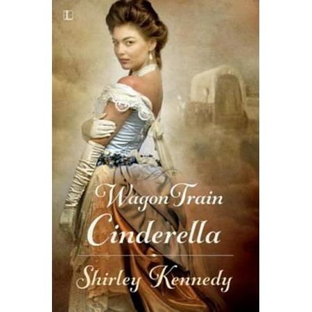 Wagon Train Cinderella - eBook