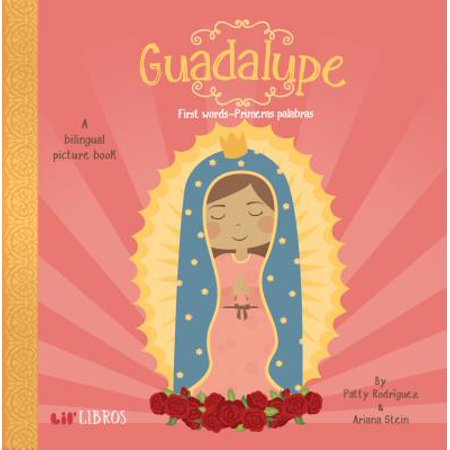 Guadalupe 1st Words Primeras Palabras (Board Book)