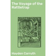 The Voyage of the Rattletrap - eBook