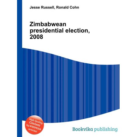 Zimbabwean Presidential Election, 2008 (The 2008 Presidential Election Was Significant Because)