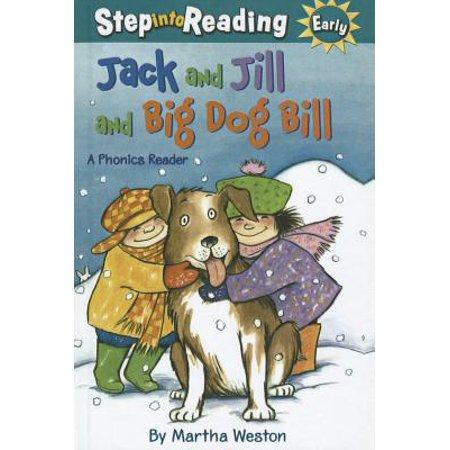 Jack & Jill & Big Dog Bill