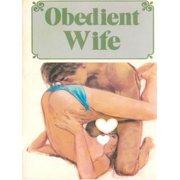 Obedient Wife - Adult Erotica - eBook