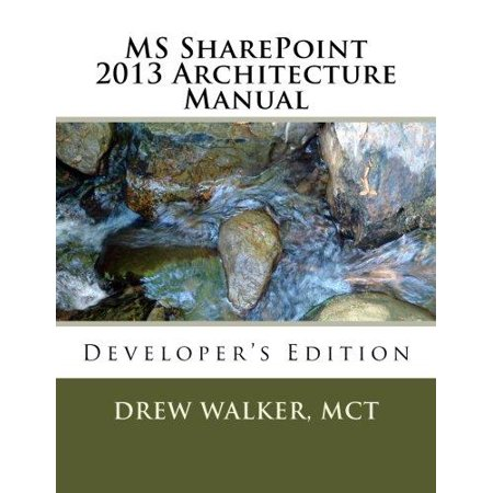 Ms Sharepoint 2013 Architecture Manual  Developers Edition