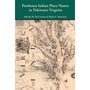Powhatan Indian Place Names in Tidewater Virginia