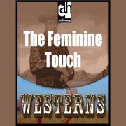 The Feminine Touch - Audiobook