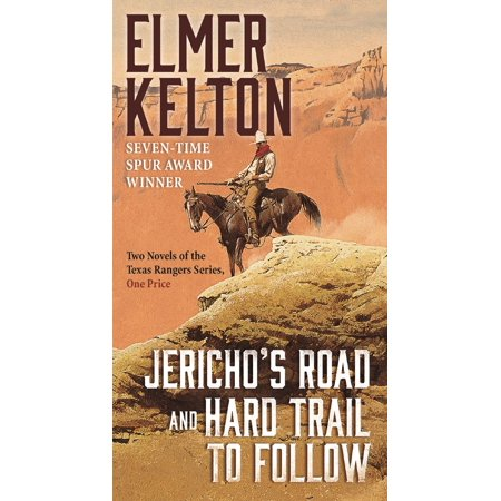 - Jericho's Road and Hard Trail to Follow : Two Novels of the Texas Rangers Series (6 and 7)
