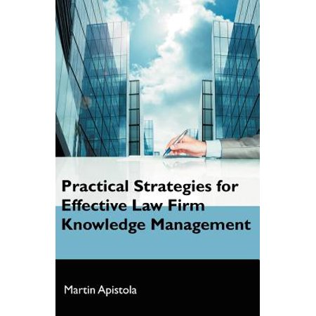 Practical Strategies for Effective Law Firm Knowledge (Best Small Law Firms)
