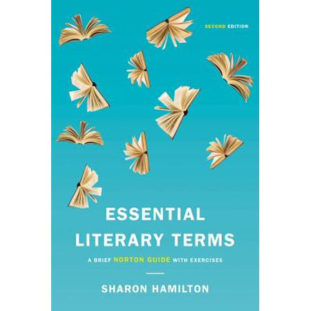 Essential Literary Terms : A Brief Norton Guide with (Literary Devices In The Gift Of The Magi)