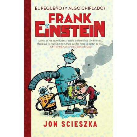 Frank Einstein 1: El Pequeño (Y Algo Chiflado) Frank Einstein (Frank Einstein 1) / Frank Einstein and the Antimatter Motor (Frank Einstein, Book 1) (Paperback)