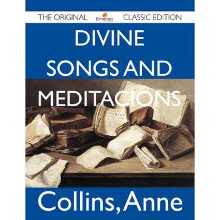 Divine Songs and Meditacions - The Original Classic Edition - - Halloween Songs Original Artist