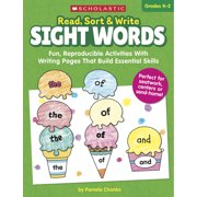 Read, Sort & Write: Sight Words: Fun, Reproducible Activities with Writing Pages That Build Essential Skills (Paperback)