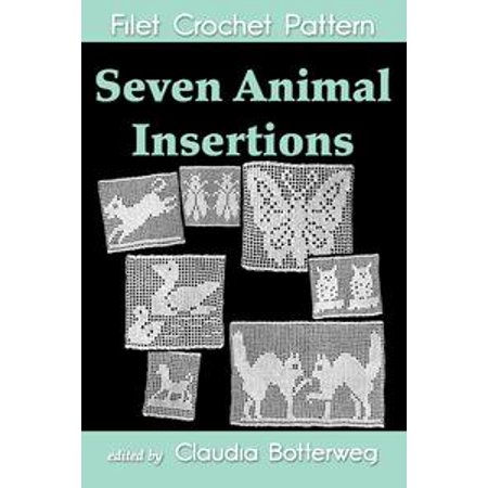 - Seven Animal Insertions Filet Crochet Pattern - eBook