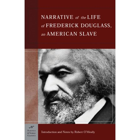 The Narrative of the Life of Frederick Douglass, an American Slave (Barnes & Noble Classics Series) : An American Slave