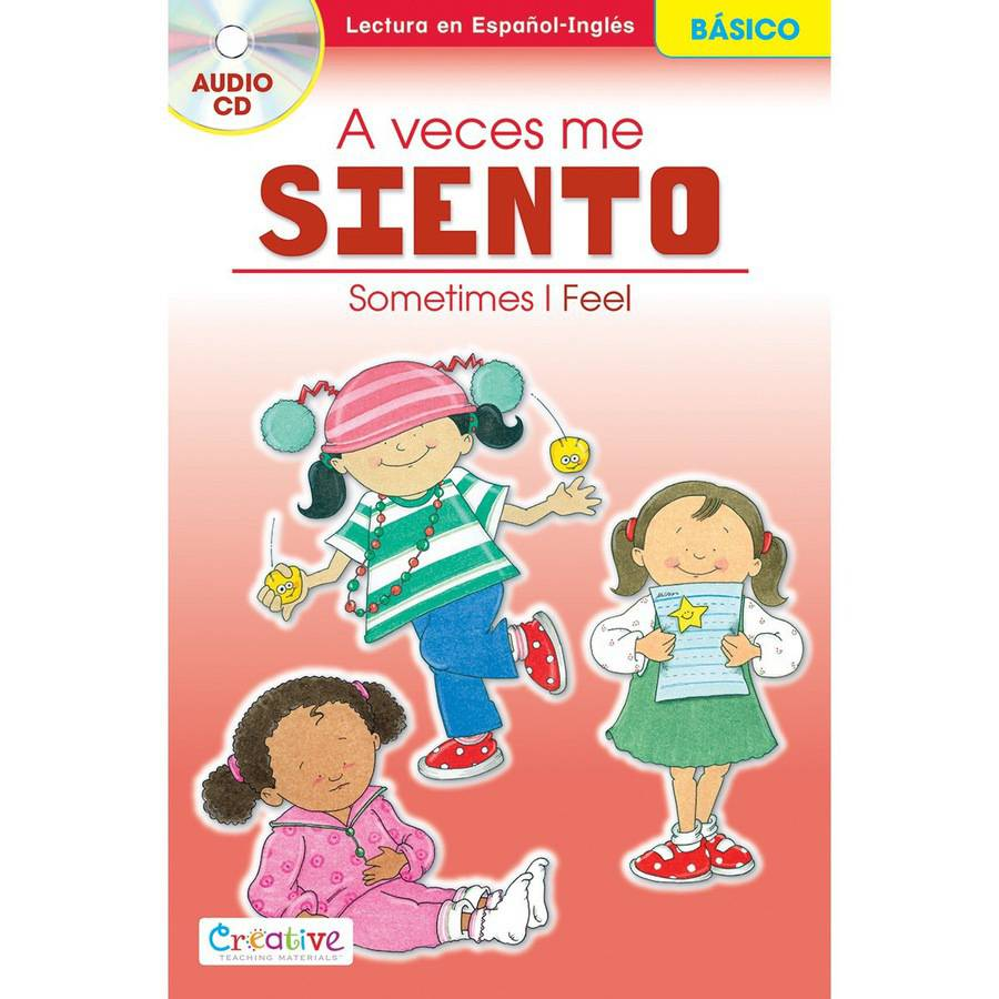 Creative Teaching Materials Spanish-English Book with CD, Sometimes I Feel