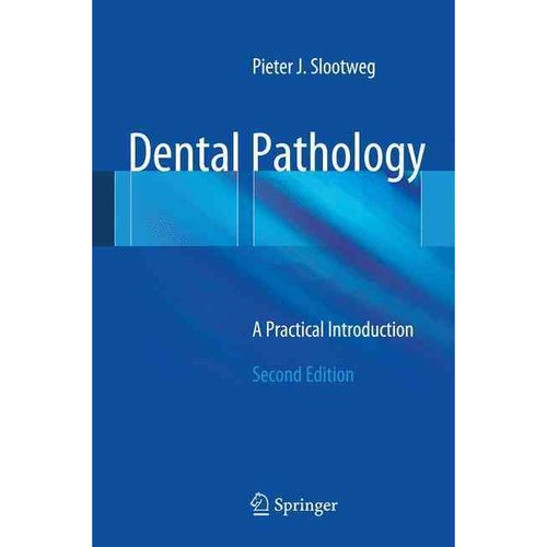Dental Pathology: A Practical Introduction