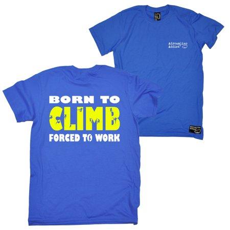 Adrenaline Addict - FB Adrenaline Addict Rock Climbing Tee - Born To Climb Mens T-Shirt T-Shirts Tees Tshirts Accessories Funny Bouldering T Shirts Fashion ...