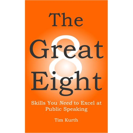 The Great Eight: Skills You Need to Excel at Public Speaking -