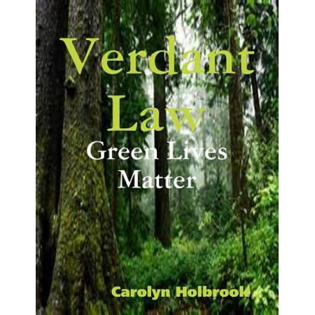 Verdant Law - Green Lives Matter - eBook