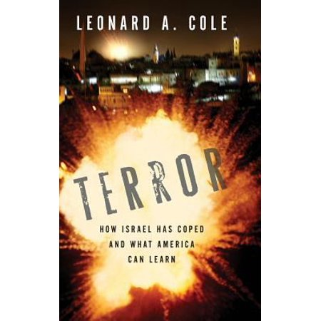 Terror: How Israel Has Coped and What America Can Learn ...