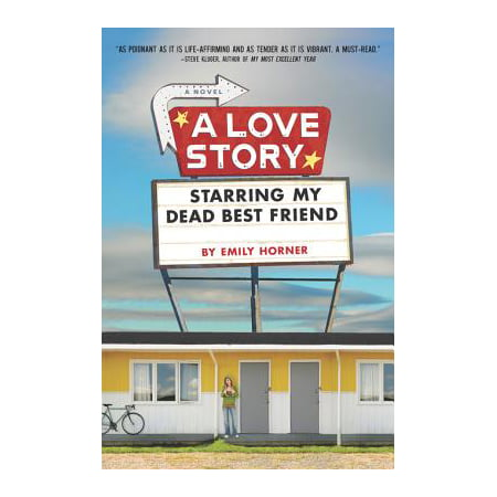 A Love Story Starring My Dead Best Friend - eBook