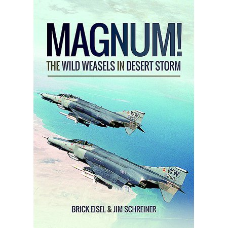 Magnum  The Wild Weasels In Desert Storm