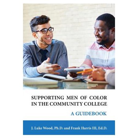 Supporting Men of Color in the Community College : A (Best Communities In Georgia)