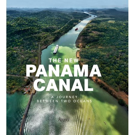 The New Panama Canal : A Journey Between Two (Best Time To See Panama Canal)