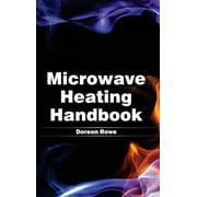 Microwave Heating Handbook