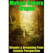 Dreams & Dreaming from Islamic Perspective - eBook