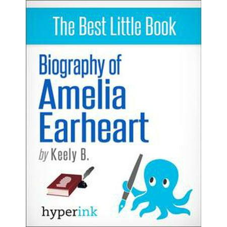 Biography of Amelia Earhart - eBook