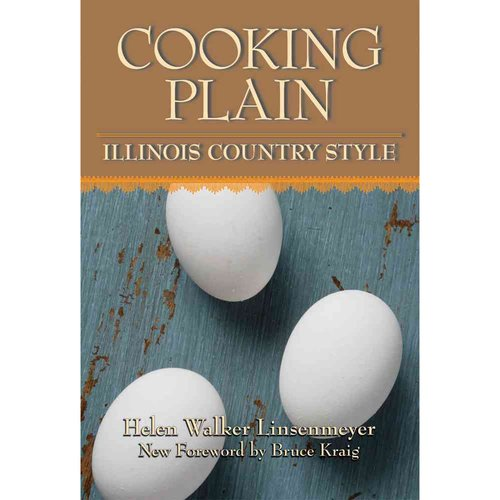 Cooking Plain, Illinois Country Style
