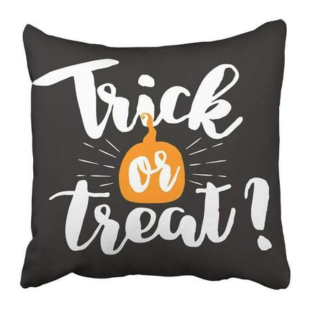 WOPOP Black Calligraphy Halloween Phrase Trick Treat Lettering Drawing Pillowcase 18x18 - Halloween Phrase