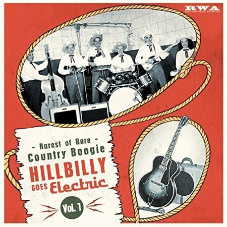 Hillbilly Goes Electric: Rarest Of Rare Country Boogie 1 / Various (Vinyl) (Rare Records Vinyl)