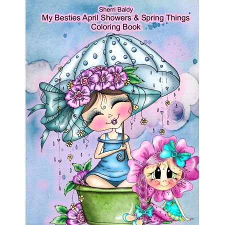 Sherri Baldy My Besties Adorable Blooms & Spring Things Coloring Book - Spring Coloring