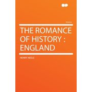 The Romance of History: England