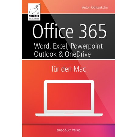 Office 365 für den Mac - Microsoft Word, Excel, Powerpoint und Outlook -