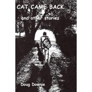 Cat Came Back and Other Stories